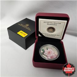 """2012 Canada $20 Fine Silver Coin """"Rhododendron"""""""