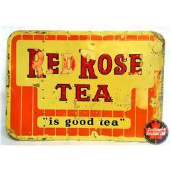 "Red Rose Tea Sign (27""L x 19""H)"