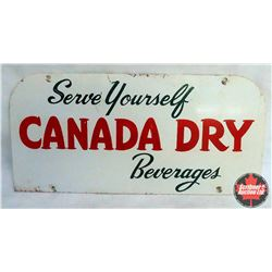 "Double Sided Sign : Canada Dry – Serve Yourself – 13.5""L x 6.5""H"