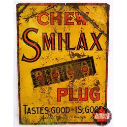 """Chew Smilax Plug Tobacco Sign (23""""H x 17""""W)"""