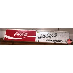 "Coca-Cola ""Adds Life to Everything Nice"" Sign 48""x10"""