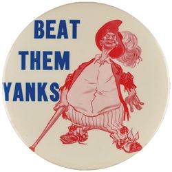 "Exceedingly RARE 3.5 inch World Series ""Red"" Bum ""Beat the Yanks"" Pinback"