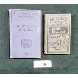 1938 MUSSON'S READY RECKONER/LOG BOOK & 1940 PITMAN'S SHORTHAND INSTRUCTOR BOOK