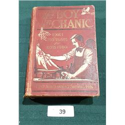 1913 FIRST EDITION OF THE BOY MECHANIC BOOK