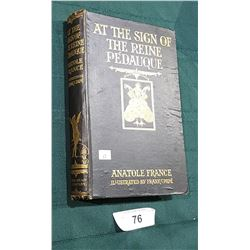 """1926 EDITION """"AT THE SIGNE OF THE REINE PEDAUQUE"""" NOVEL"""