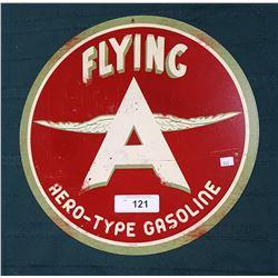 """FLYING """"A"""" GASOLINE STEEL SIGN"""