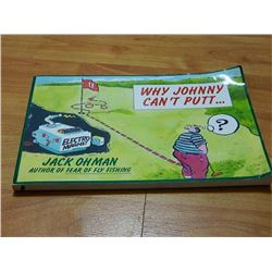 BOOK - WHY JOHNNY CAN'T PUTT - JACK OHMAN