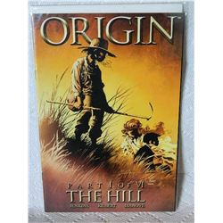 WOLVERINE THE ORIGIN - 2001 - #1 - THE HILL - NEAR MINT - WITH BAG & BOARD