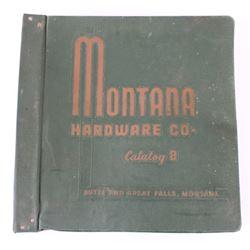 Montana Hardware Company Product Catalog c. 1900s