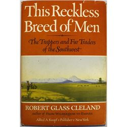 This Reckless Breed of Men by Robert Glass Cleland