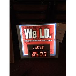 """WE I.D. RESPONSIBILITY MATTERS"" SIGN WITH DIGITAL TIME AND DATE/GOOD CONDITION/*SEE PHOTOS*"