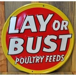 """MENTAL EMBOSSED METAL ANTIQUE """" Lay Or Bust Round :"""
