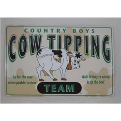 VINTAGE METAL  'Country Boys Cow Tipping Team...' $39.00