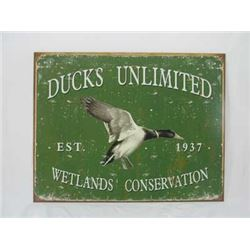 DUCKS UNLIMITED METAL AGED SIGN : $45.00