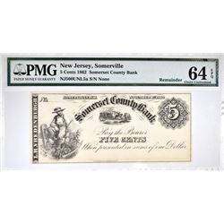 1862 5 CENTS PMG 64 EPQ SOMERSET COUNTY BANK