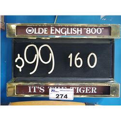 "OLDE ENGLISH ""800"" ¢99 160 IT'S THE TIGER LIGHT-UP BEER SIGN"