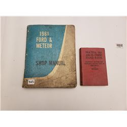 "2 MANUALS/HANDBOOKS (""1961 FORD & METEOR SHOP MANUAL"" & ""PRACTICAL GAS AND OIL ENGINE HAND BOOK"")"