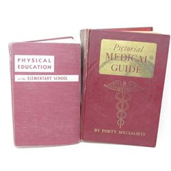 LOT OF 2 HARD COVER BOOKS (PHYSICAL EDUCTION *1951*, PICTORIAL MEDICAL GUIDE *1951*)