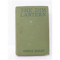 HARD COVER BOOK (THE DIM LANTERN) *BY TEMPLE BAILEY*