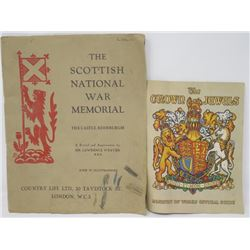 LOT OF 2 BOOKS (THE CROWN JEWELS) *THE SCOTTISH NATIONAL WAR MEMORIAL*