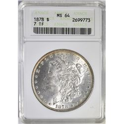 1878 7TF MORGAN DOLLAR ANACS  MS-64