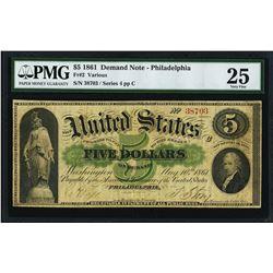 1861 $5 Demand Note Philadelphia Fr.2 PMG Very Fine 25