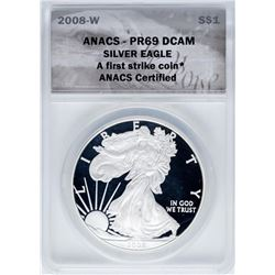 2008-W $1 Proof American Silver Eagle Coin ANACS PR69DCAM First Strike