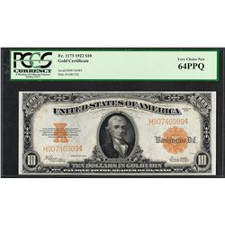1922 $10 Gold Certificate Note Fr.1173 PCGS Very Choice New 64PPQ