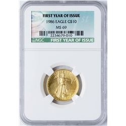 1986 $10 American Gold Eagle Coin NGC MS69 First Year of Issue