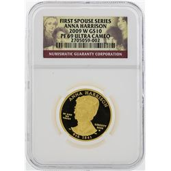 2009 W $10 First Spouse Series Anna Harrison Gold Coin NGC PF69 Ultra Cameo