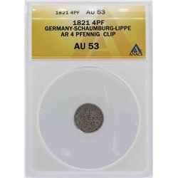 1821 Germany-Schaumburg-Lippe 4 Pfennig Coin ANACS AU53