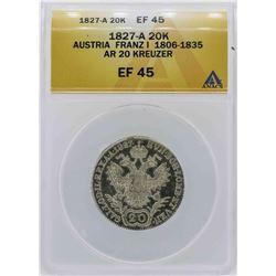 1827-A Austria 20 Kreuzer Coin ANACS XF45
