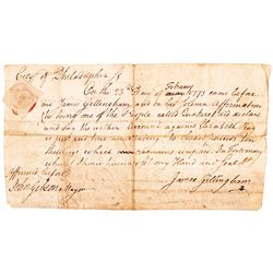 1772 Phila. Furniture Maker JAMES GILLINGHAM + Mayor JOHN GIBSON Signed Document
