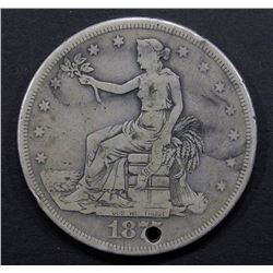 1875 TRADE DOLLAR FINE WITH HOLE