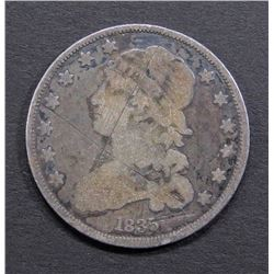 1835 CAPPED BUST QUARTER - VG- SCRATCH OBV.