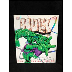 Hulk: The Incredible Guide (Marvel Comics) by Tom DeFalco