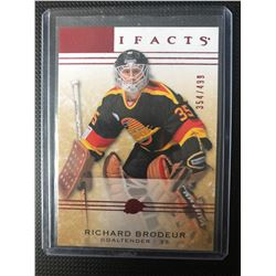 UD ARTIFACTS LIMITED EDITION RICHARD BRODEUR 354/499