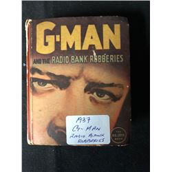 1937 G-MAN & THE RADIO BANK ROBBERIES (WHITMAN BIG LITTLE BOOK)