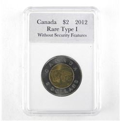 CANADA 2012 2.00 Coin Rare Type 1 without Security