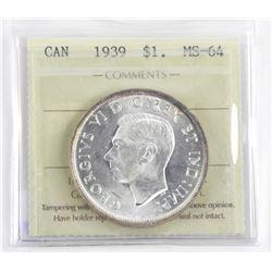 (LUN 04) 1939 Canada Silver Dollar MS-64. ICCS (SM