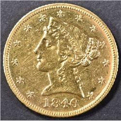 1846 GOLD $5 LIBERTY HEAD CH BU