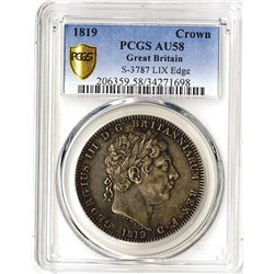 great Britain, 1819 Crown, S-3787 LIX Edge, PCGS graded AU58.