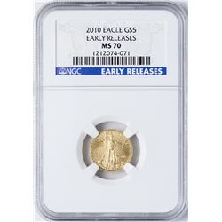 2010 $5 American Gold Eagle Coin NGC MS70 Early Releases