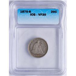 1875-S Twenty Cent Piece Coin ICG VF30