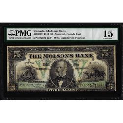 1912 $5 Canada Montreal The Molsons Bank Note PMG Choice Fine 15