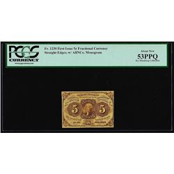 July 17, 1862 First Issue 5 Cent Fractional Currency Note PCGS About New 53PPQ