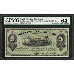 1873 $5 South Carolina Rail Road Company Obsolete Note PMG Choice Uncirculated 6