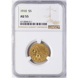 1910 $5 Indian Head Half Eagle Gold Coin NGC AU55
