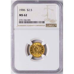 1906 $2 1/2 Liberty Head Quarter Eagle Gold Coin NGC MS62