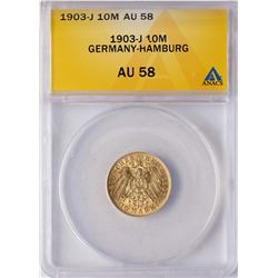 1903-J Germany-Hamburg 10 Marks Gold Coin ANACS AU58